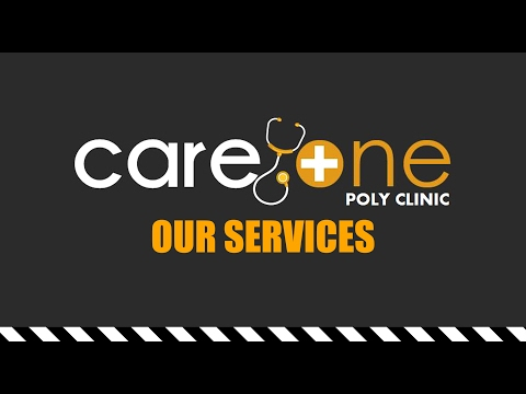 Care One Polyclinic - OUR SERVICES