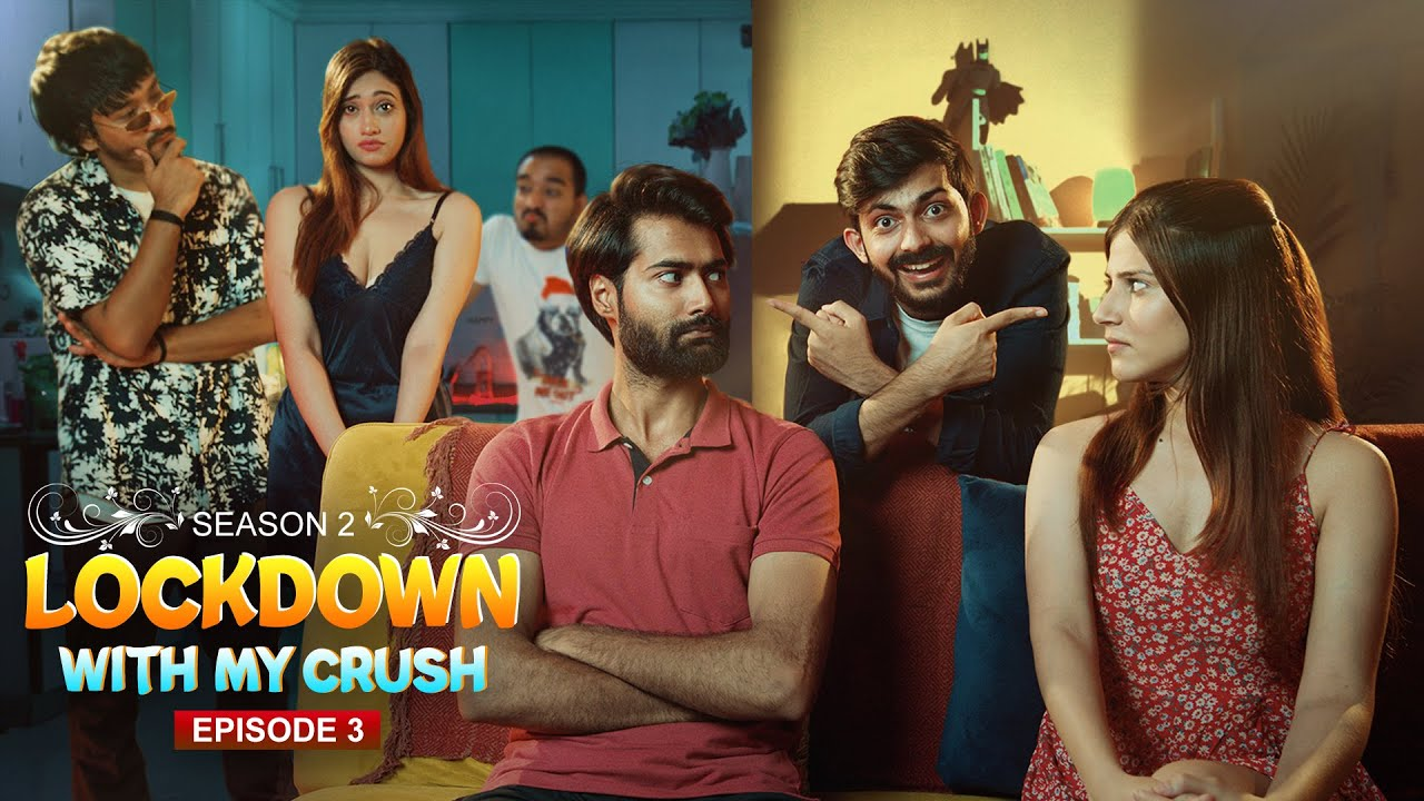 Download Lockdown with my Crush(S2) | Ep - 3 | Swagger Sharma