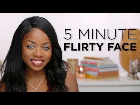 5 Minute Flirty Face