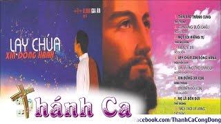 Lạy Chúa Xin Đồng Hành | Album Vol.4 - Gia Ân
