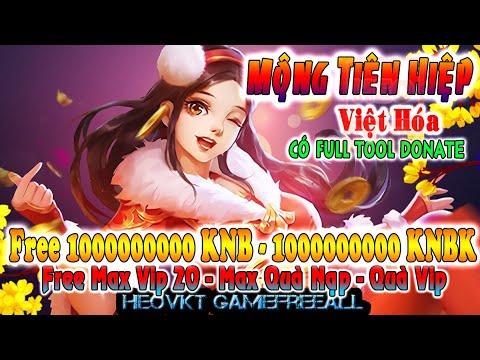 Game 22: Mộng Tiên Hiệp Việt Hóa (Android,PC) | Free Full 1Tỷ KNB – 1Tỷ KNBK – Max Vip 20 [HeoVKT]