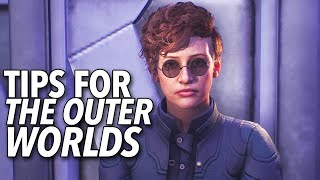 7 Tips for The Outer Worlds