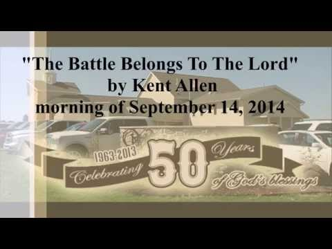 """The Battle Belongs To The Lord"" by Kent Allen"