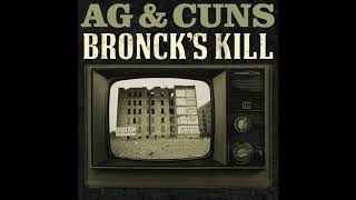 A.G  & Cuns – Bronck's Kill (Full EP)
