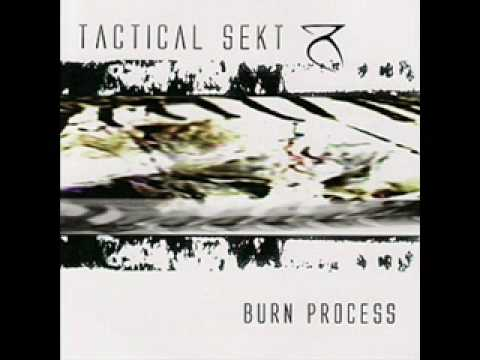 Tactical Sekt - Burn Process