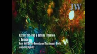 Tiffany Thornton & Kermit The Frog - I Believe  ( MUSIC VIDEO + DOWNLOAD + LYRICS ) HD HQ audio
