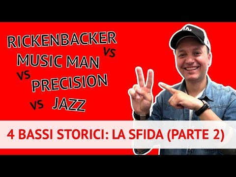 Rickenbacker, Music Man, Precision e Jazz a confronto! (Finger Comparison) (Lez. 180)