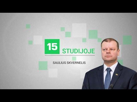 15min studijoje - ministras pirmininkas Saulius Skvernelis