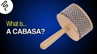 What is a Cabasa? How does it sound?