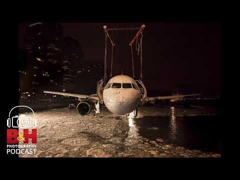 B&H Photography Podcast | Industrial Photography and the Recovery of Flight 1549