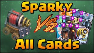 Clash Royale - Sparky vs All Cards! How to Counter Sparky | Sparky 1 on 1 Comparison Every Card