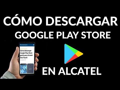 Cómo Descargar la Play Store para Alcatel One Touch