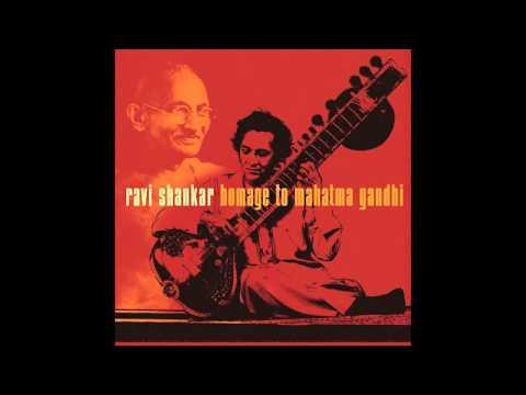 Ravi Shankar : Homage to Mahatma Gandhi