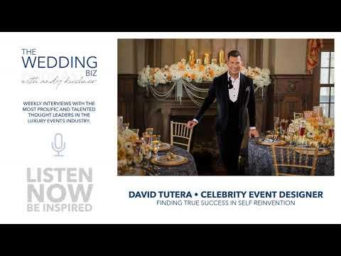 David Tutera:  Finding True Success in Self Reinvention