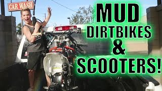 MUD. DIRTBIKES & SCOOTERS!