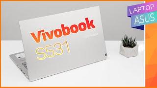 Trên tay Asus Vivobook S531: Thay đổi nhỏ trong thiết kế đem đến trải nghiệm tuyệt vời hơn