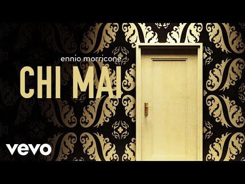 Ennio Morricone - Chi Mai - Maddalena [High Quality Audio]