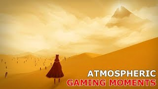 Atmospheric Games and Gaming Moments