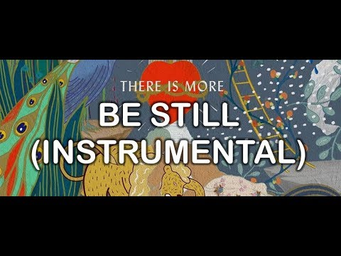 Be Still / No Temeré (Instrumental) - There Is More (Instrumentals) - Hillsong