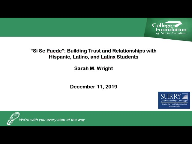 CFNC: Webinar - Building Trust and Relationships with Hispanic, Latino, and Latinx Students