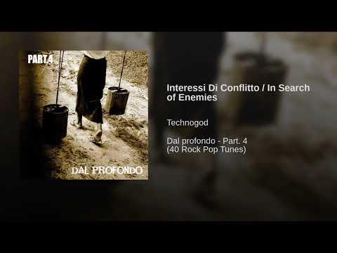 Interessi Di Conflitto / In Search of Enemies