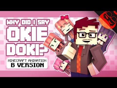 WHY DID I SAY OKIE DOKI? | Minecraft Animation by ZAMination!