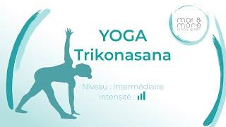 Vinyasa Trikonasana - Intermédiare