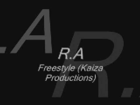 R A-Freestyle (Kaize Production)
