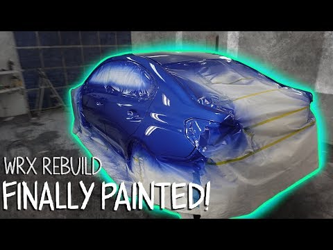 Pt.3 Rebuilding a 2017 Subaru Wrx  - ITS PAINTED!