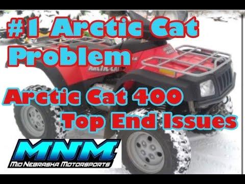 1 Of 2 Arctic Cat 400 Auto 4x4 TOP END Problems - #1 Arctic Cat Issue!!