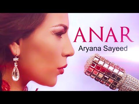 Aryana Sayeed - ANAR (Official Video)