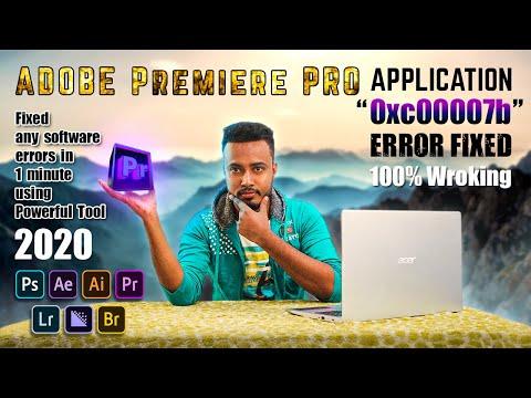How To Fix 0xc000007b Application Error | Adobe Premiere Pro | Windows10/8.1/8/7 |(100% Solution)|