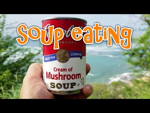 I eat a can of Campbell's Cream of Mushroom - eating canned soup