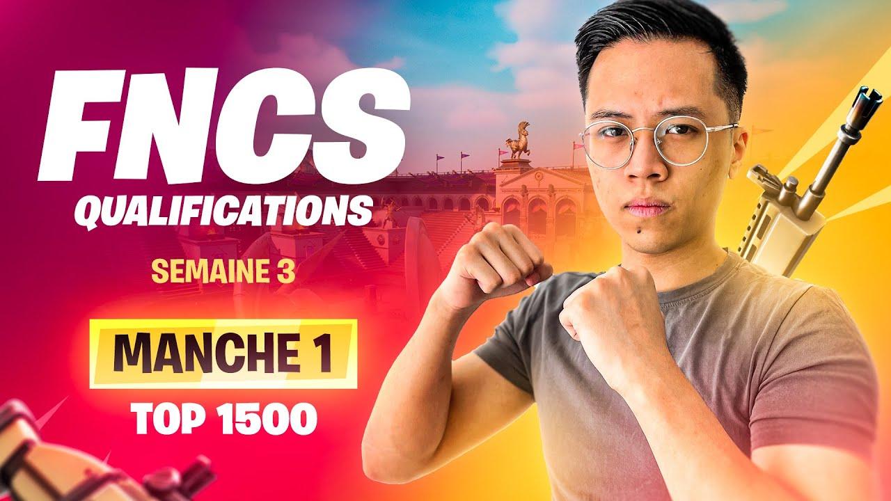 Dernière semaine des qualifications des FNCS 💯 TOP1500
