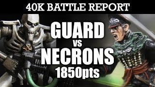 Imperial Guard vs Necrons Warhammer 40k Battle Report RADAR STATION! 6th Edition 1850pts   HD Video