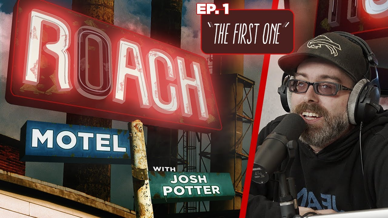 Ep 01 The First One Roach Motel W Josh Potter Youtube Please follow on twitter or ig if you want to stay up to date with shows or podcasts. ep 01 the first one roach motel w josh potter