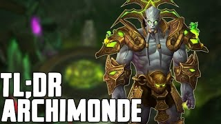 TL;DR - Archimonde (Normal/Heroic) - Walkthrough/Commentary