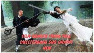 FILM KUNGFU CHINA FULL DUEL TERBARU SUB INDO 1 New