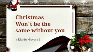 Christmas Won't be the same without you - Martin Nievera