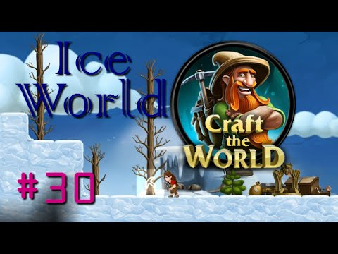 Craft The World | Ice Planet | Let's Play 30 | Portal Discovered