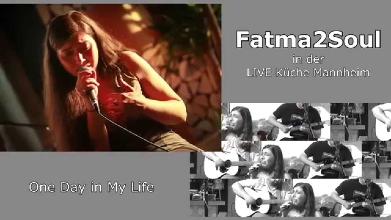 one day in my life - fatma2soul in der live kÜche mannheim - youtube