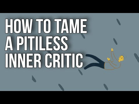 How to Tame a Pitiless Inner Critic