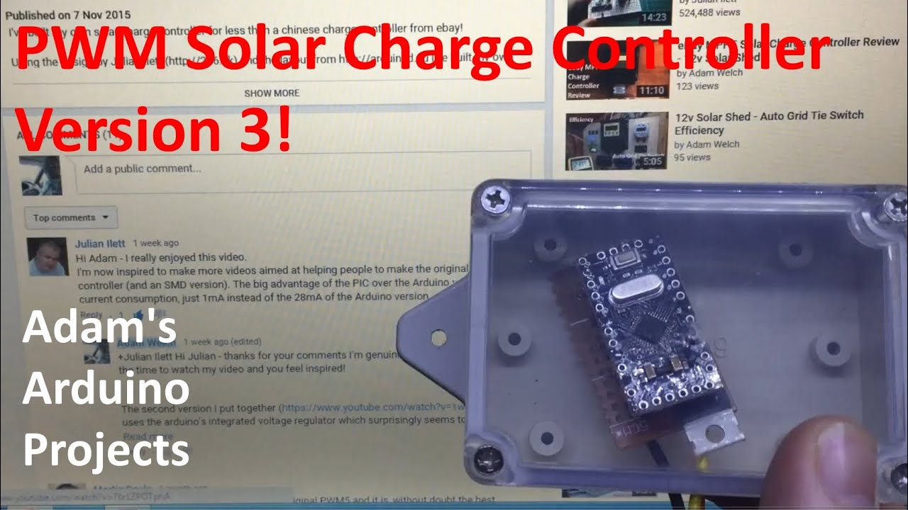 Pwm Solar Charge Controller Version 3 Adams Arduino Projects 3a Control Circuit Schematic Youtube