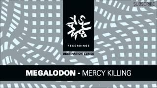 Megalodon - Mercy Killing (HD)