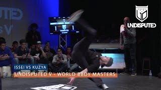 Issei vs Kuzya | SEMI FINAL | UNDISPUTED V B Boy Masters