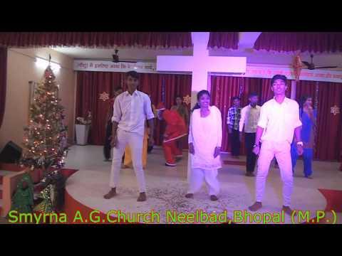 Main Aashiq Tera Yeshu  December 2017-18 Smyrna A.G.Church Neelbad Bhopal ( M.P. )
