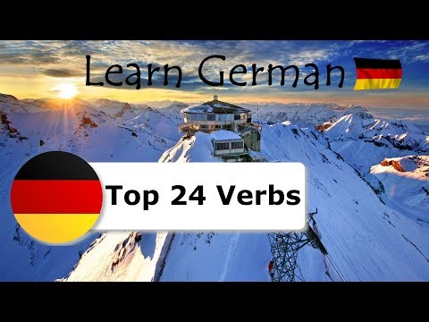 Top 24 German Verbs ► Learn German Verb Conjugation
