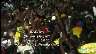 Raram 2002  (Piwo Degré/A higher level) - Haiti Kanaval  2002: THE ORIGINAL