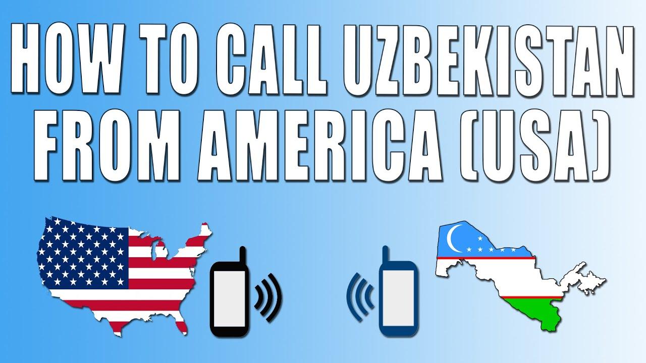 How to Call Uzbekistan