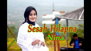 Download lagu SESAH HILAPNA (Yayan Jatnika) - Nina # Pop Sunda # Cover